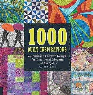 1000 Quilt Inspirations